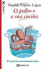 o polbo e a sua cociña-matilde felpeto lagoa-9788499146256