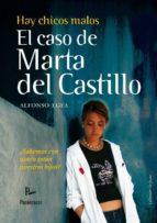 hay chicos malos: el caso de marta del castillo alfonso egea 9788499190556