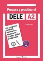 prepara y practica el dele a2 + cd audios 9788499215556