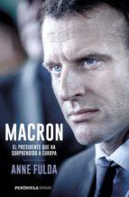 macron, el presidente que ha sorprendido a europa (ebook) anne fulda 9788499426556