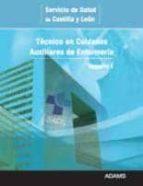 TECNICO EN CUIDADOS AUXILIARES DE ENFERMERIA SERVICIO DE SALUD DE CASTILLA Y LEON: TEMARIO 1