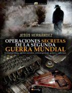 operaciones secretas de la segunda guerra mundial (ebook) jesus hernandez 9788499672656