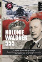 kolonie waldner 555-felipe botaya-9788499673356