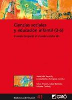 ciencias sociales y educación infantil (3-6) (ebook)-maria / jimenez, lorena (coords.) feliu-9788499806556