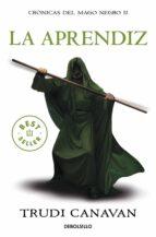 la aprendiz (serie de kyralia 2/ trilogía crónicas del mago negro 2) trudi canavan 9788499891156