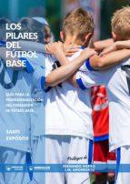 los pilares del fútbol (ebook)-santi expósito-9788499939056