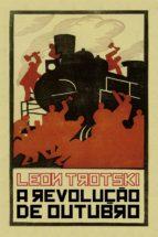 a revolução de outubro (ebook)-leon trotski-9788575592656