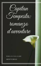 capitan tempesta: romanzo d'avventure (ebook)-9788827510056