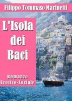 l'isola dei baci. romanzo erotico-sociale (ebook)-9788827813256
