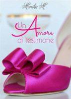 un amore di testimone (ebook)-9788871637556