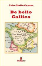 DE BELLO GALLICO - IN ITALIANO