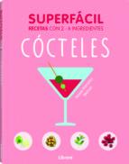 superfacil cocteles-jessie kanelos-9789463590556
