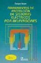 fundamentos de proteccion de sistemas electricos por relevadores (2ª ed) gilberto enriquez harper 9789681848156