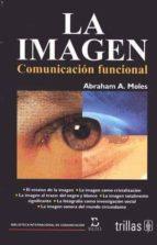 la imagen-comunicacion funcional-abraham a. moles-9789682441356