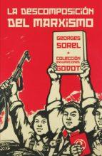 la descomposicion del marxismo georges sorel 9789871489756
