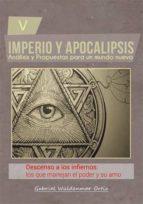 descenso a los infiernos: los que manejan el poder y su amo. (ebook)-gabriel wüldenmar ortiz-cdlap00005956