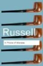in praise of idleness and other essays-bertrand russell-9780415325066