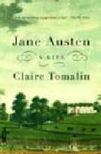 El libro de Jane austen: a life autor CLAIRE TOMALIN EPUB!