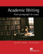 academic writing from paragraph to essay-dorothy e. zemarch-lisa a. runisek-9781405086066