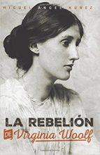 la rebelion de virginia woolf miguel angel nuñez 9781545245866