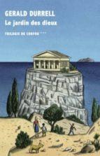 trilogie de corfou (vol. 3): le jardin des dieux-gerald durrell-9782710370666