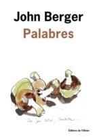 palabres-john berger-9782823612066