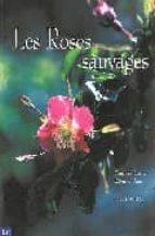Les roses sauvages Libros de audio de dominio público para descargar