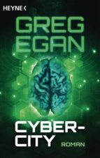cyber city (ebook) greg egan 9783641191566