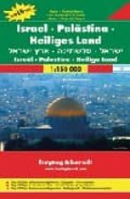 israel, palestina y tierra santa, mapa de carreteras (1:150000) (freytag & berndt) 9783707907766