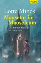 mausetot im mausoleum (ebook)-lotte minck-9783770041466