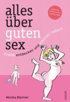 alles über guten sex (ebook)-monika büchner-9783863147266
