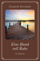 eine hand voll ruhe (ebook)-9783958931466