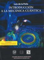 introducción a la mecánica cuántica luis de la peña 9786071601766