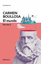 el mundo (biblioteca carmen boullosa) (ebook)-carmen boullosa-9786073172066