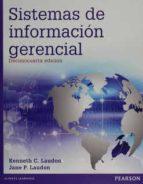 sistemas de información gerencial kenneth laudon 9786073236966