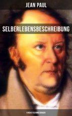jean paul: selberlebensbeschreibung - kindheitserinnerungen (ebook)-jean paul-9788027217366