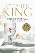 todo es eventual (ebook)-stephen king-9788401354366