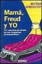 mama, freud y yo-bettina dubcovsky-9788403092266