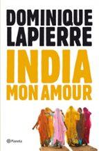 india, mon amour-dominique lapierre-9788408004066