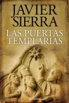 las puertas templarias (ebook) javier sierra 9788408041566