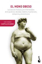 el mono obeso-jose enrique campillo alvarez-9788408055266