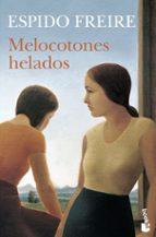 melocotones helados (premio planeta 1999) espido freire 9788408065166