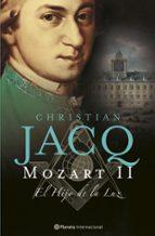mozart: el hijo de la luz christian jacq 9788408070566