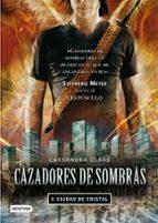 cazadores de sombras 3: ciudad de cristal cassandra clare 9788408089766