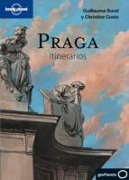 praga 2011 (lonely planet   itinerarios) guillaume sorel 9788408100966