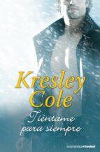 tientame para siempre (los inmortales de la oscuridad 7) kresley cole 9788408123866