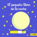 el pequeño libro de la noche nathalie choux 9788408126966