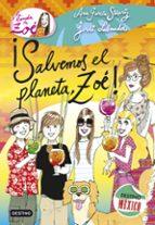 El libro de La banda de zoe 10: ¡salvemos el planeta, zoe! autor ANA GARCIA-SIÑERIZ DOC!