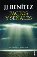pactos y señales-j.j. benitez-9788408150466