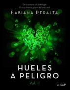 hueles a peligro. vol. ii (ebook)-fabiana peralta-9788408167266